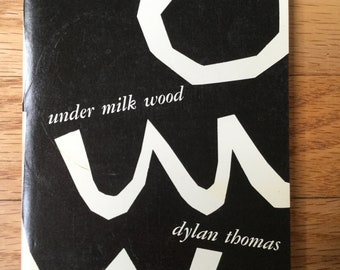 Under Milk Wood * A Play For Voices * Dylan Thomas * New Directions * 1954 * Vintage Book