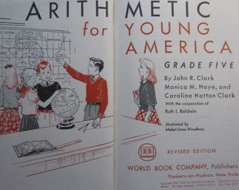 Arithmetic For Young America * Grade Five * Mabel Jones Woodbury * World Book Company * 1949 * Vintage Text Book