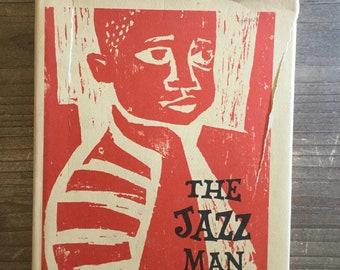 The Jazz Man * Mary Hays Weik * Ann Grifalconi * Atheneum * 1968 * Vintage Kids Book