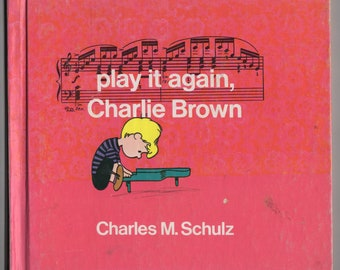 Play It Again, Charlie Brown * First Printing * Charles M. Schulz * The World Publishing Company * 1971 * Vintage Kids Book