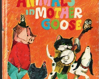 Animals in Mother Goose a Whitman Tell-a-Tale Book + June Goldsborough + 1970 + Vintage Kids Book