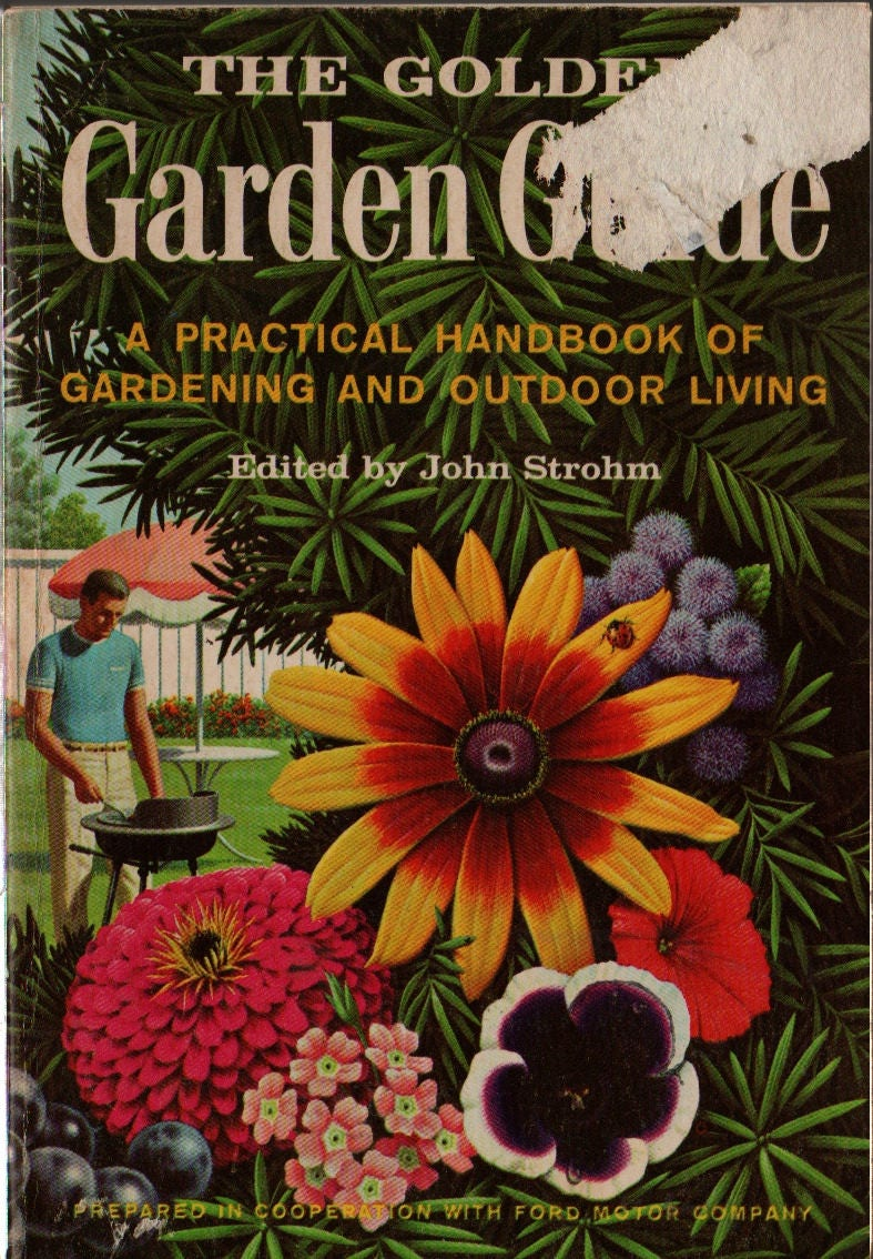 The Golden Garden Guide A Practical Handbook of Gardening & Outdoor ...