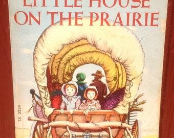 Little House on the Prairie + Laura Ingalls Wilder + Garth Williams + 1970s + Vintage Kids Book