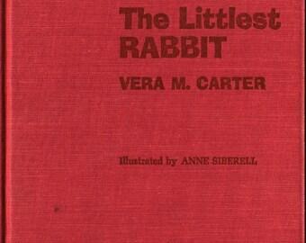 The Littlest Rabbit * Signed * First Edition * Vera M. Carter * Anne Siberell * 1963 + Vintage Kids Book