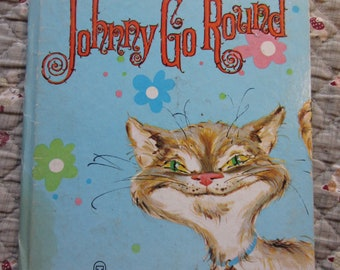 Johnny Go Round * Whitman Tell-a-Tale Book * Betty Ren Wright * Jessica Zemsky * Whitman Publishing * 1960 + Vintage Kids Book