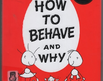 How To Behave and Why * Munro Leaf * Universe Publishing * 2002 * Vintage Kids Book