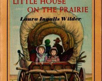 Little House on the Prairie + Laura Ingalls Wilder + Garth Williams + 1971 + Vintage Kids Book
