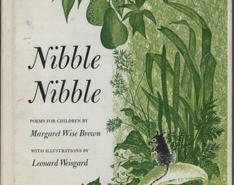 Nibble Nibble * Margaret Wise Brown * Leonard Weisgard * Scott, Foresman and Company * 1959 * Vintage Kids Book