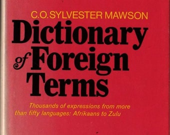 Dictionary of Foreign Terms * C. O. Sylvester Mawson and Charles Berlitz * Thomas Y Crowell Company * 1975 * Vintage Book