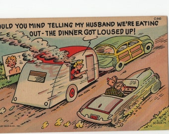 Travel Trailer * Burnt Dinner * Humor * Curteich * Vintage Postcard