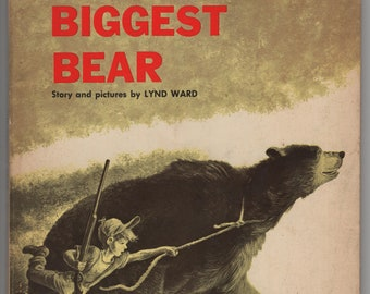 The Biggest Bear * Lynd Ward * Scholastic Book Service * 1963 * Vintage Kids Book