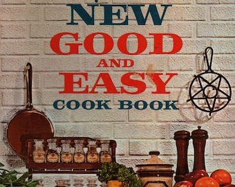 Betty Crocker's New Good and Easy Cook Book + Rudi Trautmann + 1962 + Vintage Cook Book