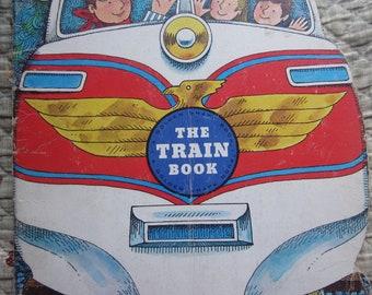 The Train Book A Golden Shape Book * John Johnson * The Golden Press * 1976 * Vintage Kids Book