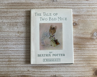 The Tale of Two Bad Mice * Beatrix Potter * F Warne & Co * Vintage Kids Book