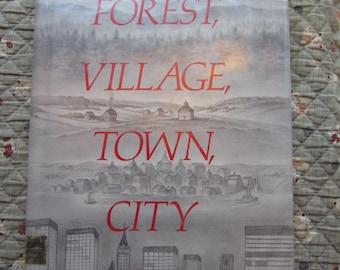Forest, Village, Town, City * Dan Beekman * Bernice Loewenstein * Thomas Y Crowell Company * 1982 * Vintage Kids Book