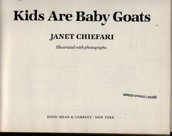 Kids Are Baby Goats – First Edition * Janet Chiefari * 1984 * Vintage Kids Book