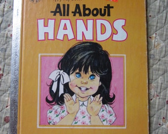 All About Hands * A Happy Day Book * Elizabeth Elaine Watson * Kathryn Hutton * The Standard Publishing Company * 1981 * Vintage Kids Book