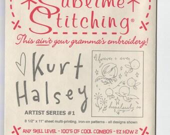 Sublime Stitching Embroidery Pattern: Kurt Halsey