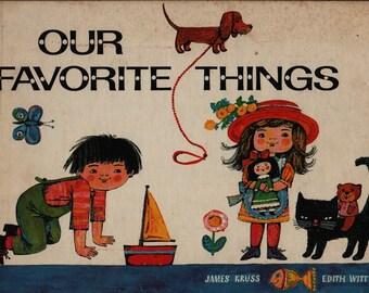 Our Favorite Things * James Kruss * Edith Witt * 1969 * Vintage Kids Book