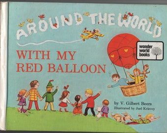 Around the World with my Red Balloon * Wonder World * V Gilbert Beers * Juel Krisvoy * The Southwestern Company * 1973 * Vintage Kids Book