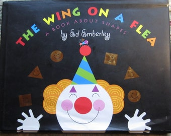 The Wing on a Flea * A Book About Shapes * First Edition * Ed Emberley * Little, Brown, and Company * 2001 + Vintage Kids Book