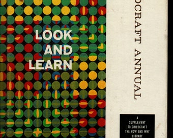 Childcraft Annual 1966: Look and Learn * Field Enterprises * 1966 * Vintage Kids Book