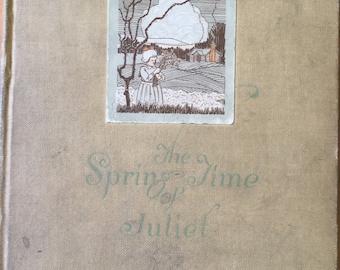 The Spring Time of Juliet * S. L. Frazier * 1923 * Vintage Literature Book