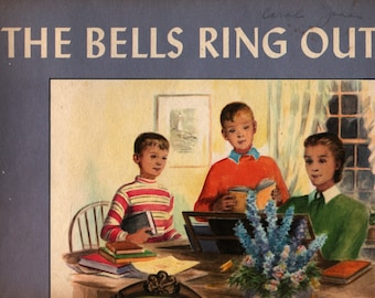 The Bells Ring Out * Mildred Corell Luckhardt * Nedda Walker * The Westminster Press * 1950 * Vintage Religious Book