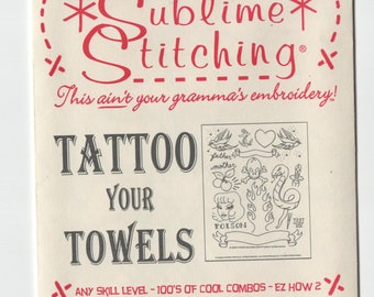 Sublime Stitching Embroidery Pattern: Tattoo Your Towels