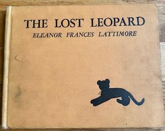 The Lost Leopard * Eleanor Frances Lattimore * Harcourt Brace & Company, Inc. * 1935 * Vintage Kids Book