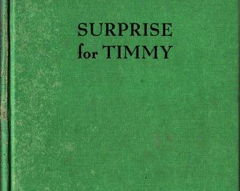 Surprise for Timmy * George and Doris Hauman * 1946 * Vintage Kids Book