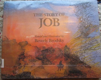 The Story of Job * First Edition * Beverly Brodsky * George Brazilier * 1986 * Vintage Religious Book