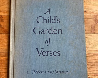 A Child's Garden of Verses * Complete Edition * Robert Louis Stevenson * Eulalie * Platt & Munk Co, Inc. * 1961 * Vintage Kids Book0314