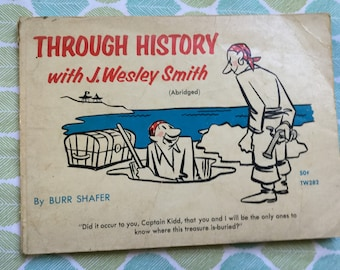 Through History with J Wesley Smith * Burr Shafer * Scholastic Book Service * 1966 * Vintage Humor Book