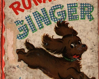 Runaway Ginger a Whitman Tell-a-Tale Book + Mary Elting + Zillah Lesko + 1949 + Vintage Kids Book
