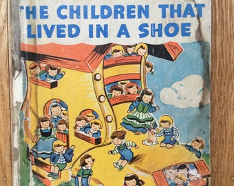 The Children That Lived in a Shoe * Josephine van Dolzen Pease * Esther Friend * Rand McNally * 1942 * Vintage Kids Book