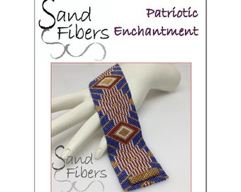 Peyote Pattern - Patriotic Enchantment Peyote Cuff / Bracelet  - A Sand Fibers For Personal and Commercial Use PDF Pattern