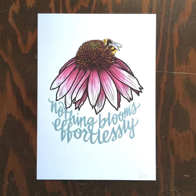 Nothing Blooms Effortlessly art print image 0