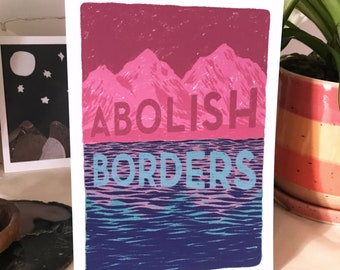 ABOLISH BORDERS – art print