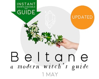 BELTANE DIGITAL sabbat GUIDE Beltain a Modern Witch's Guide instant pdf downloadable printable journal book shadows 1st May