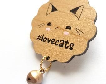 Cute Cat Badge - Kawaii Cat Pin - Cat Lover Gift