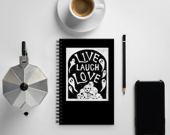 Ironic Live Laugh Love Skulls and Ghosts Spiral notebook