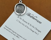 Don 39 t Change Weathervane Wax Seal Necklace - Je Ne Tourne Si Tu Ne Changes I Turn Not, If You Change Not - 191