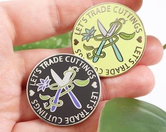 Plant Enamel Pin, Let's Trade Cuttings Enamel Pin - Black or Green