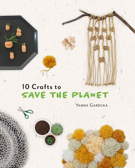 10 Crafts to Save The Planet - PDF ebook