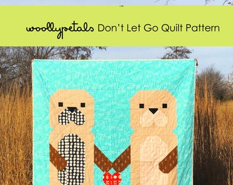 Don't Let Go Quilt Pattern - PDF Download