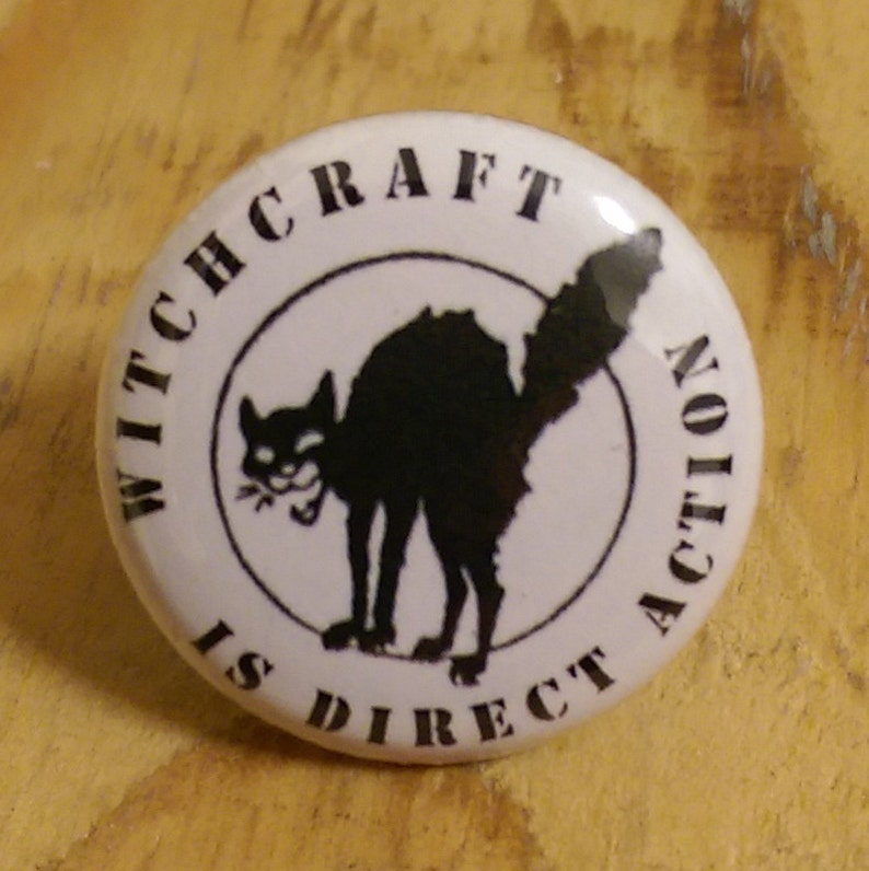 Witchcraft is Direct Action pinback button image 0