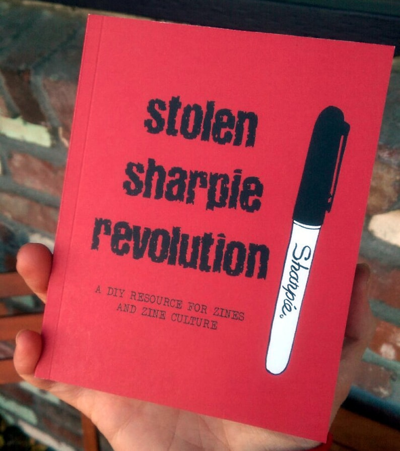 Stolen Sharpie Revolution: a DIY Resource for Zines and Zine image 0