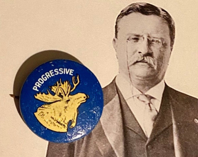 1912 POLITICAL CAMPAIGN BUTTON Theodore Roosevelt Progressive Tin Litho Vintage 1970s Repro Pin Back