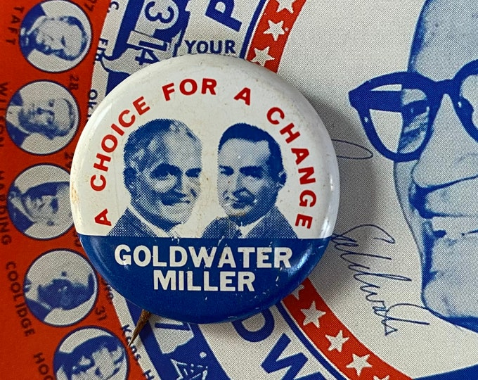 1964 POLITICAL CAMPAIGN BUTTON Goldwater Miller A Choice For Change Tin Litho Vintage 1970s Repro Pin Back